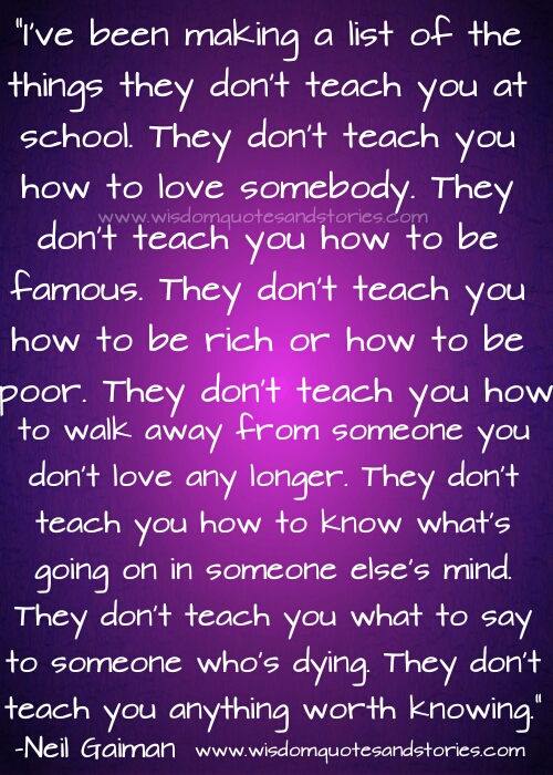 Things they don't teach you at school  - Wisdom Quotes and Stories
