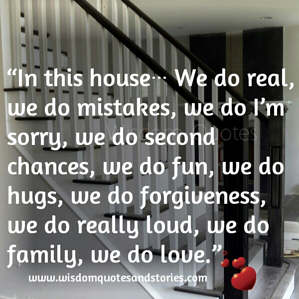 In this house We do love - Wisdom Quotes & Stories