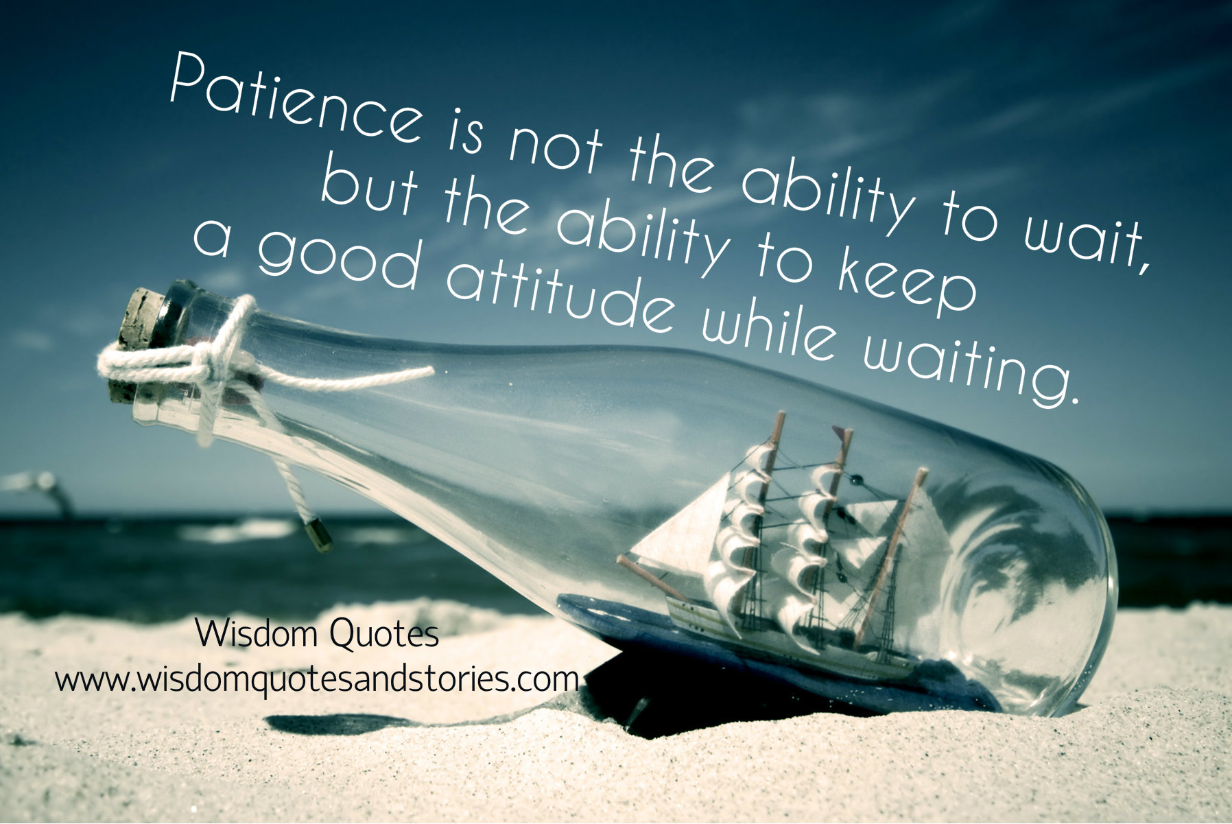 Patience is not the ability to wait but the ability to keep a good attitude going while waiting