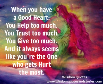 when-you-have-good-heart