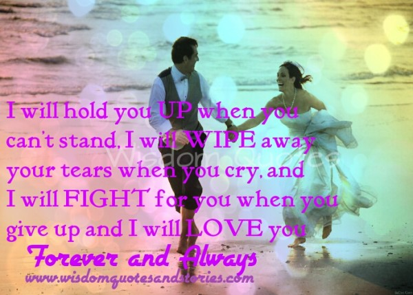 I will love you forever and always... - Wisdom Quotes & Stories