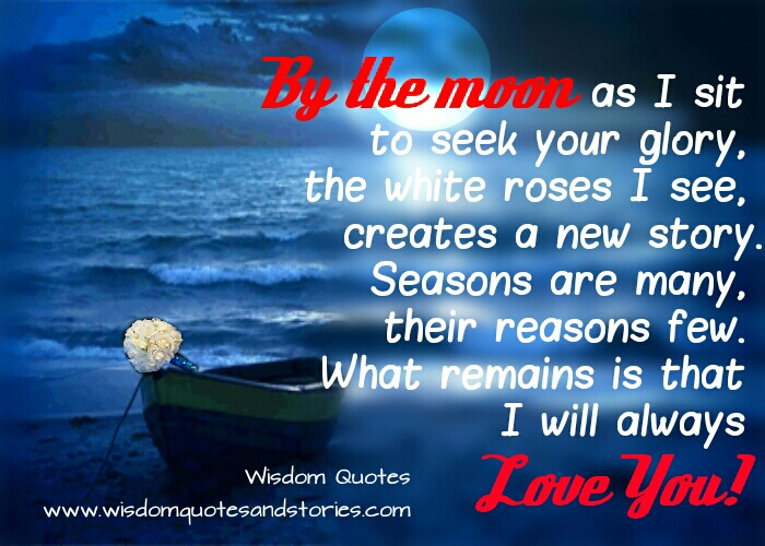 I will always love you - Wisdom Quotes and Stories