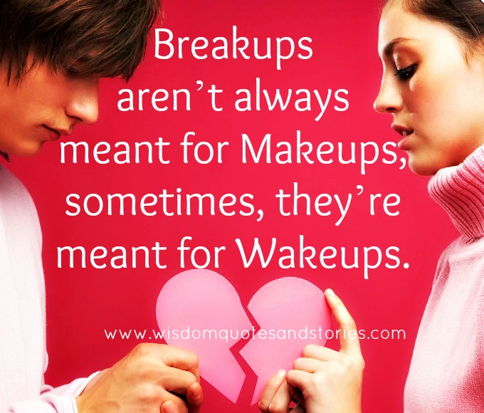 breakups-meant-for-wakeups