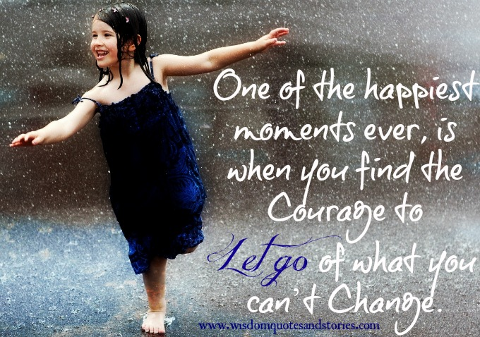find-courage-let-go-of-what-cant-change
