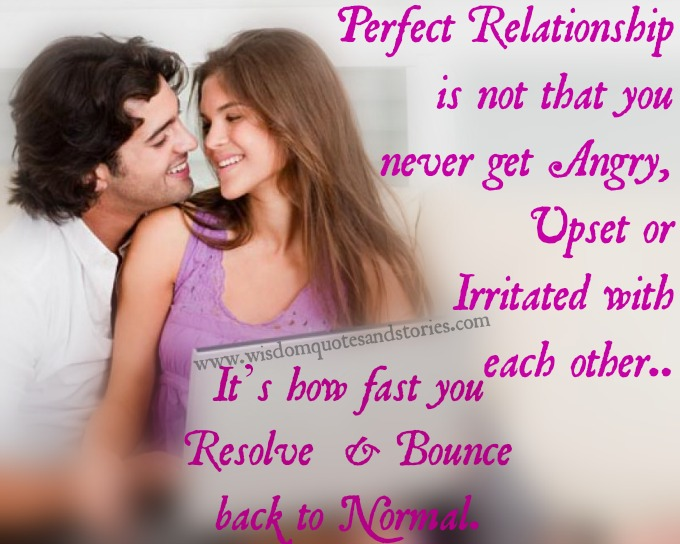 perfect relationship is how fast you bounce back to normal - Wisdom Quotes and Stories