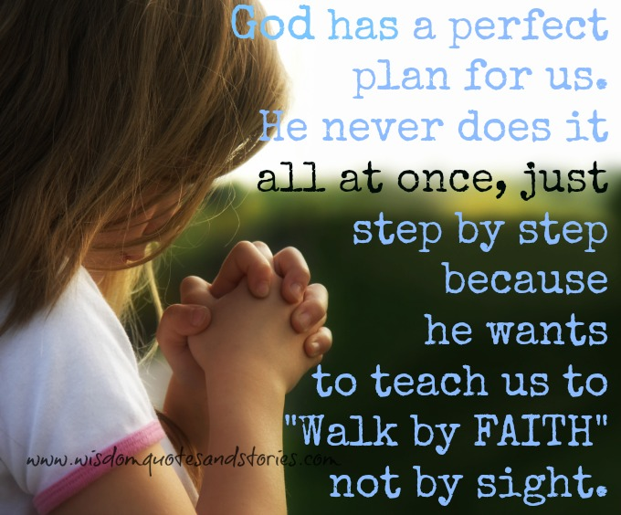 God has a perfect plan for us - Wisdom Quotes & Stories