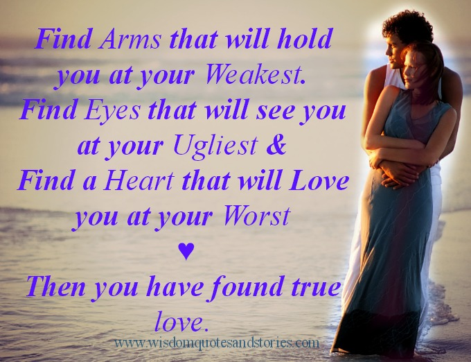 Found True Love Quotes Entrancing Find True Love  Wisdom Quotes & Stories