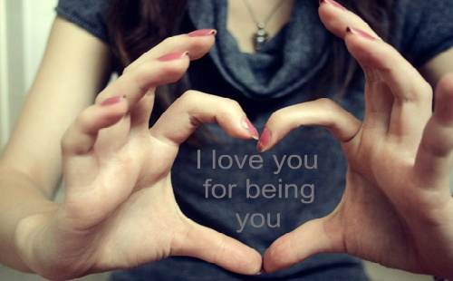 I love for being you
