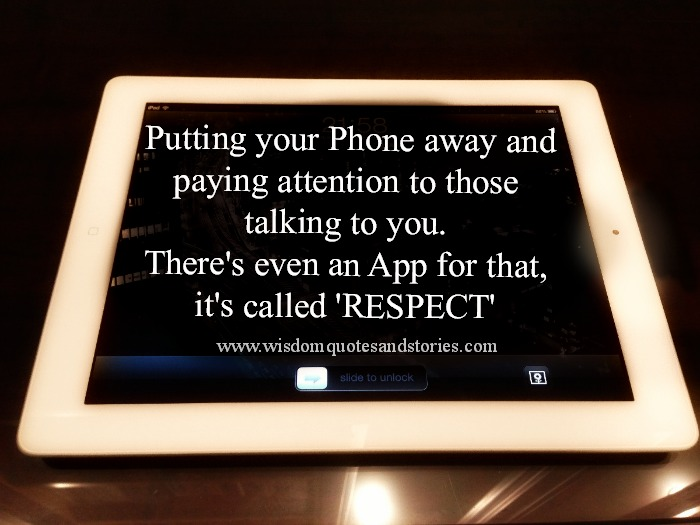 there is an app called respect - Wisdom Quotes and Stories