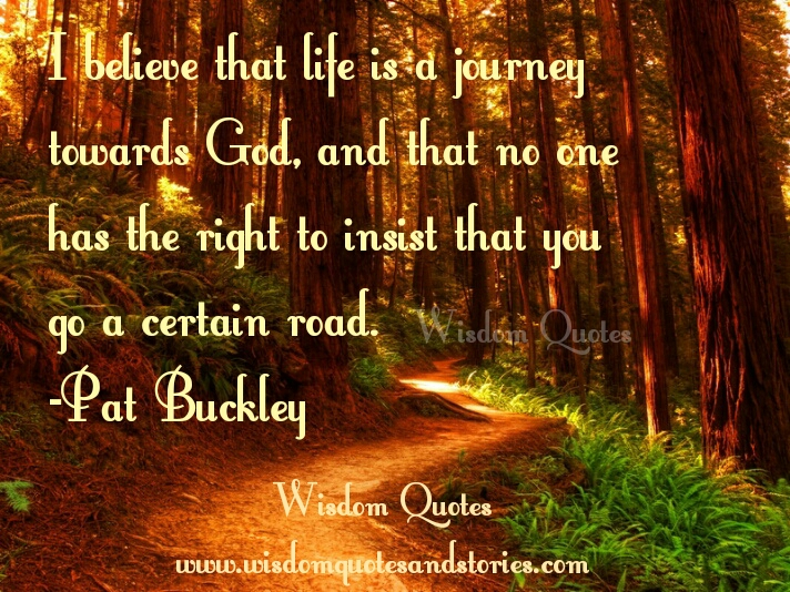 life is a journey towards God - Wisdom Quotes and Stories