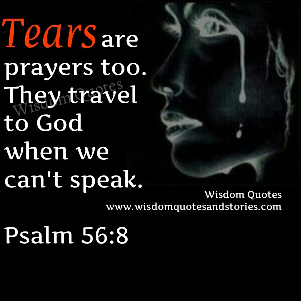 Prayer Quote New Tears Are Prayers Too  Wisdom Quotes & Stories