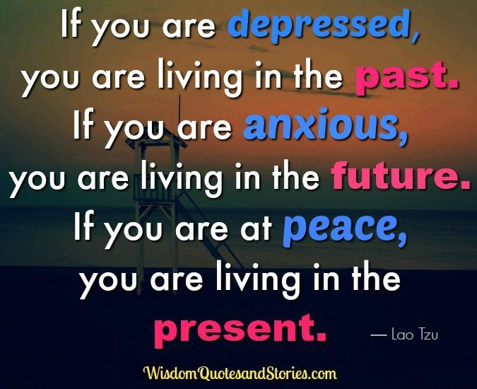 If you are depressed in life